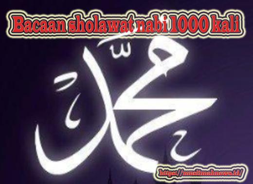 Bacaan Sholawat Nabi 1000 Kali
