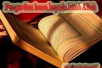 Pengertian Iman Kepada Kitab Allah